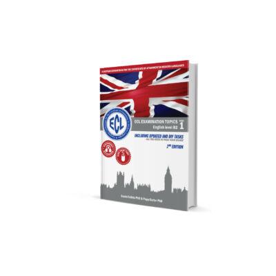 ECL Examination Topics English Level B2 Book 1 2nd edition