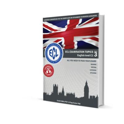 ECL Examination Topics English Level C1 Book 3