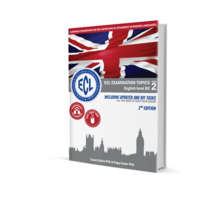 ECL Examination Topics English level B2 Book 2 2nd edition