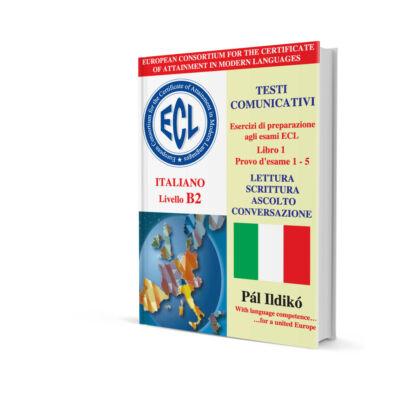 Esercizi di preparazione agli esami ECL - Italiano Livello B2